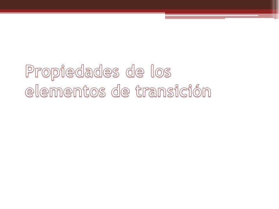 Propiedades de los elementos de transición
