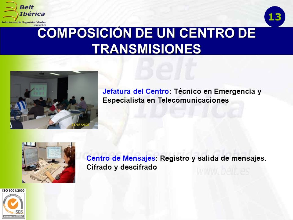 COMPOSICIÓN DE UN CENTRO DE TRANSMISIONES