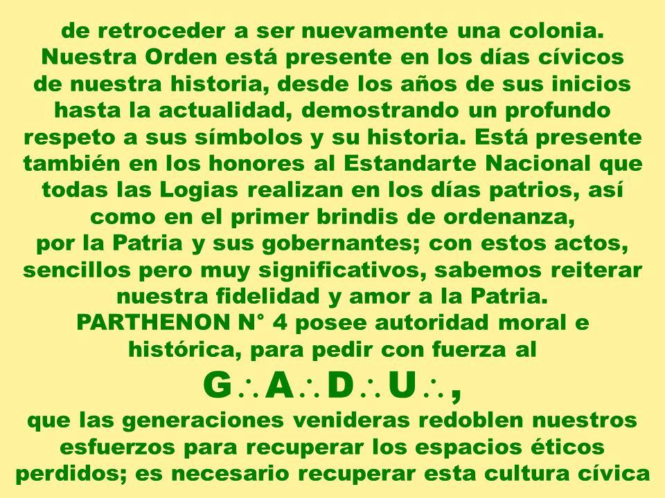 GADU, de retroceder a ser nuevamente una colonia.