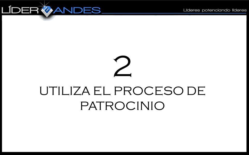 2 UTILIZA EL PROCESO DE PATROCINIO