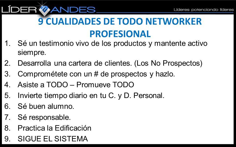 9 CUALIDADES DE TODO NETWORKER PROFESIONAL