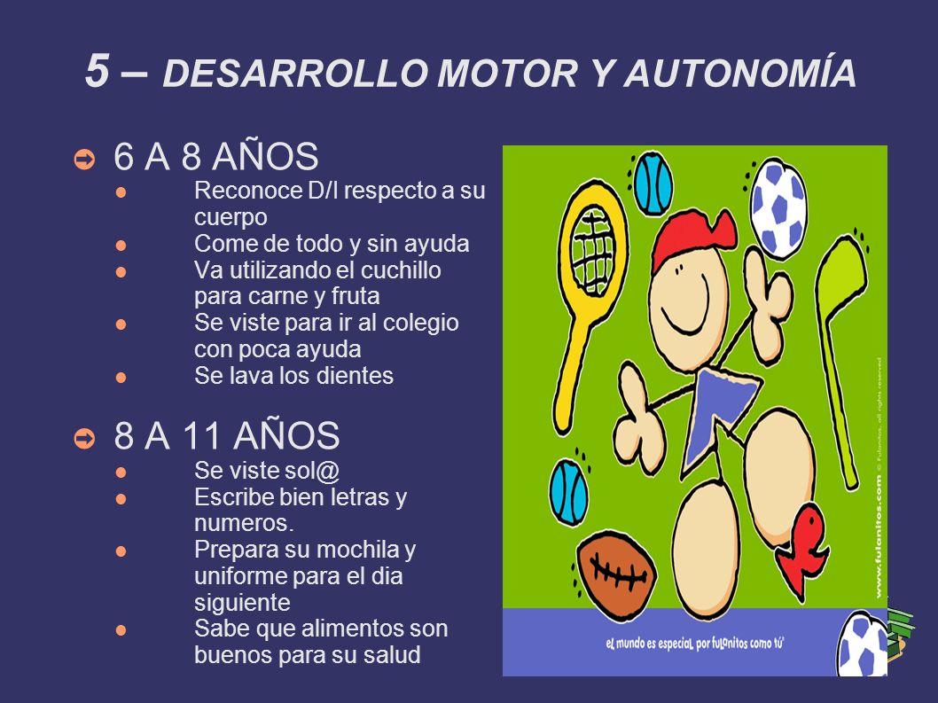 5 – DESARROLLO MOTOR Y AUTONOMÍA