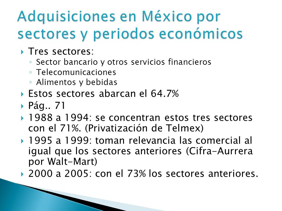 Adquisiciones en México por sectores y periodos económicos