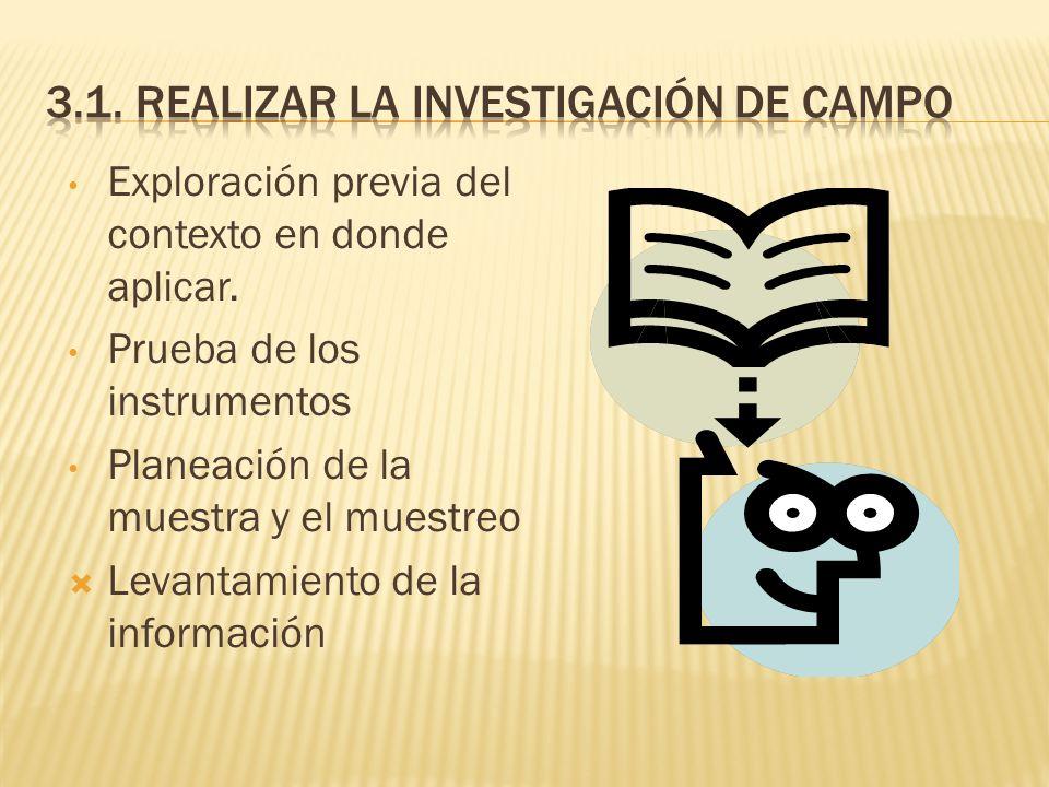 3.1. Realizar la investigación de campo