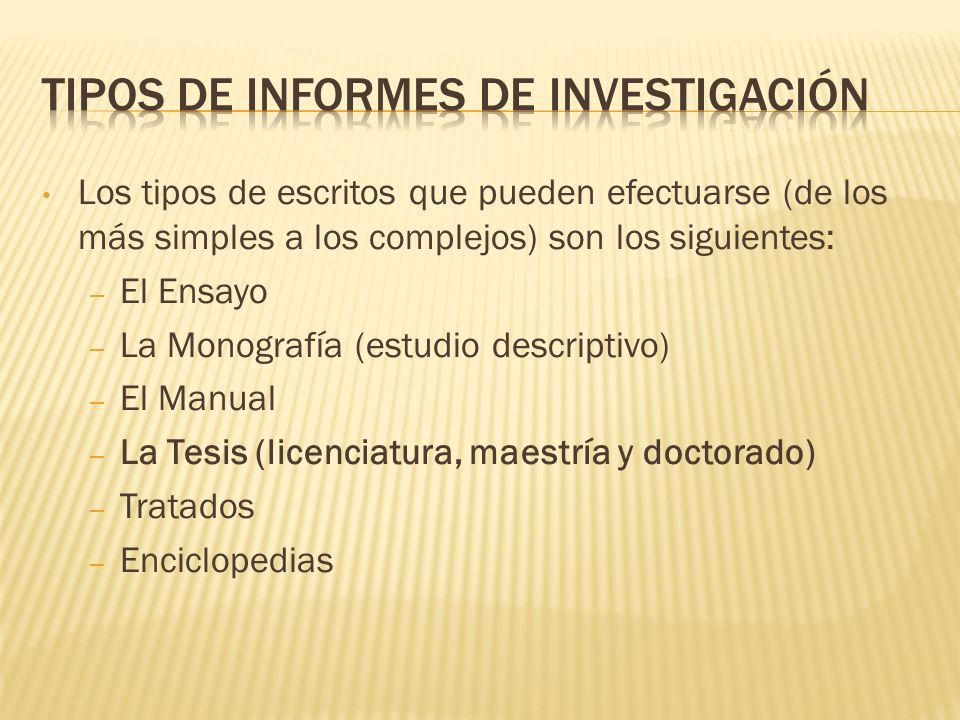 Tipos de Informes de Investigación