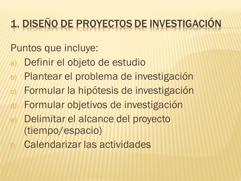 1. Diseño de proyectos de investigación