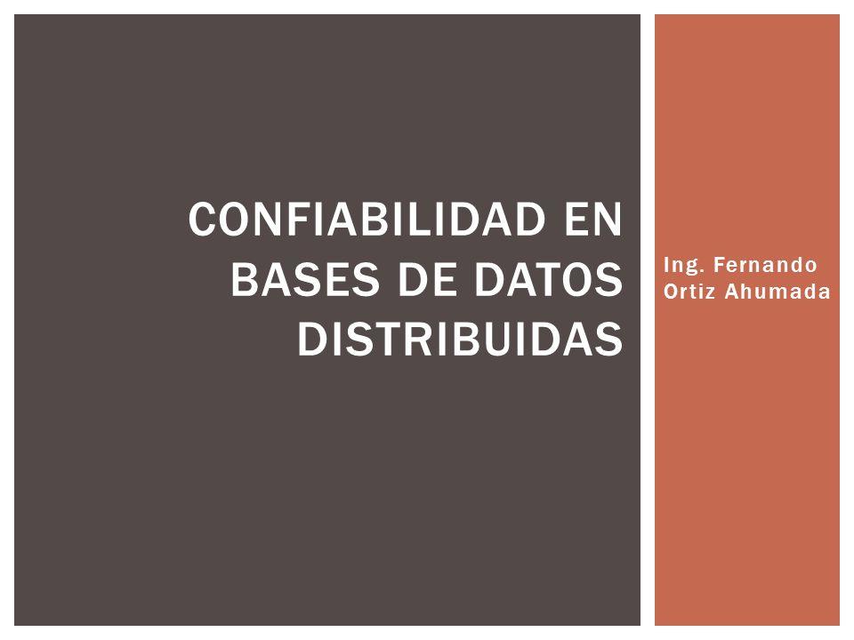 Confiabilidad en Bases de Datos Distribuidas