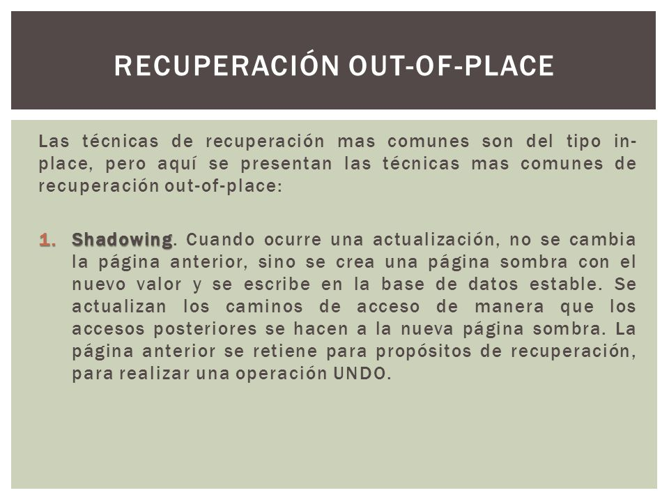 Recuperación out-of-place