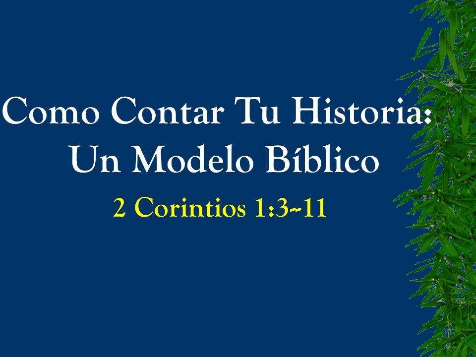 Como Contar Tu Historia: Un Modelo Bíblico
