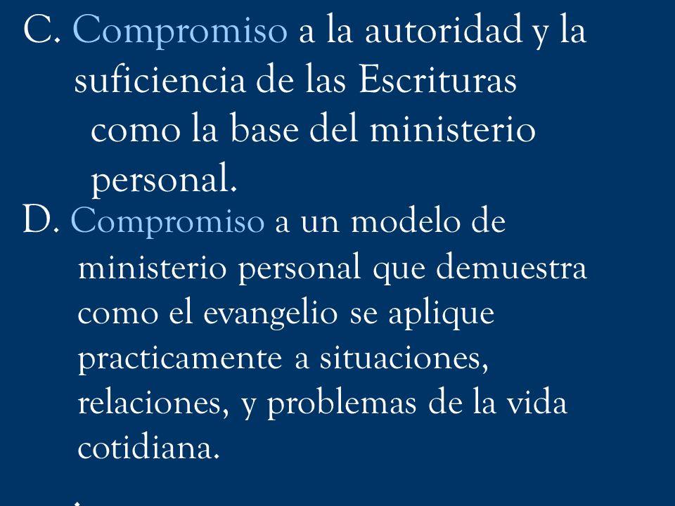 C. Compromiso a la autoridad y la