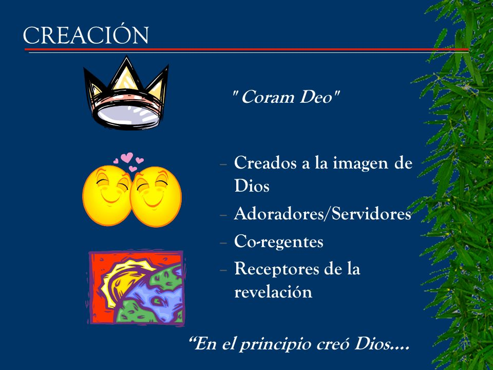 CREACIÓN Coram Deo Creados a la imagen de Dios