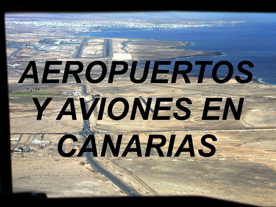 AEROPUERTOS Y AVIONES EN CANARIAS