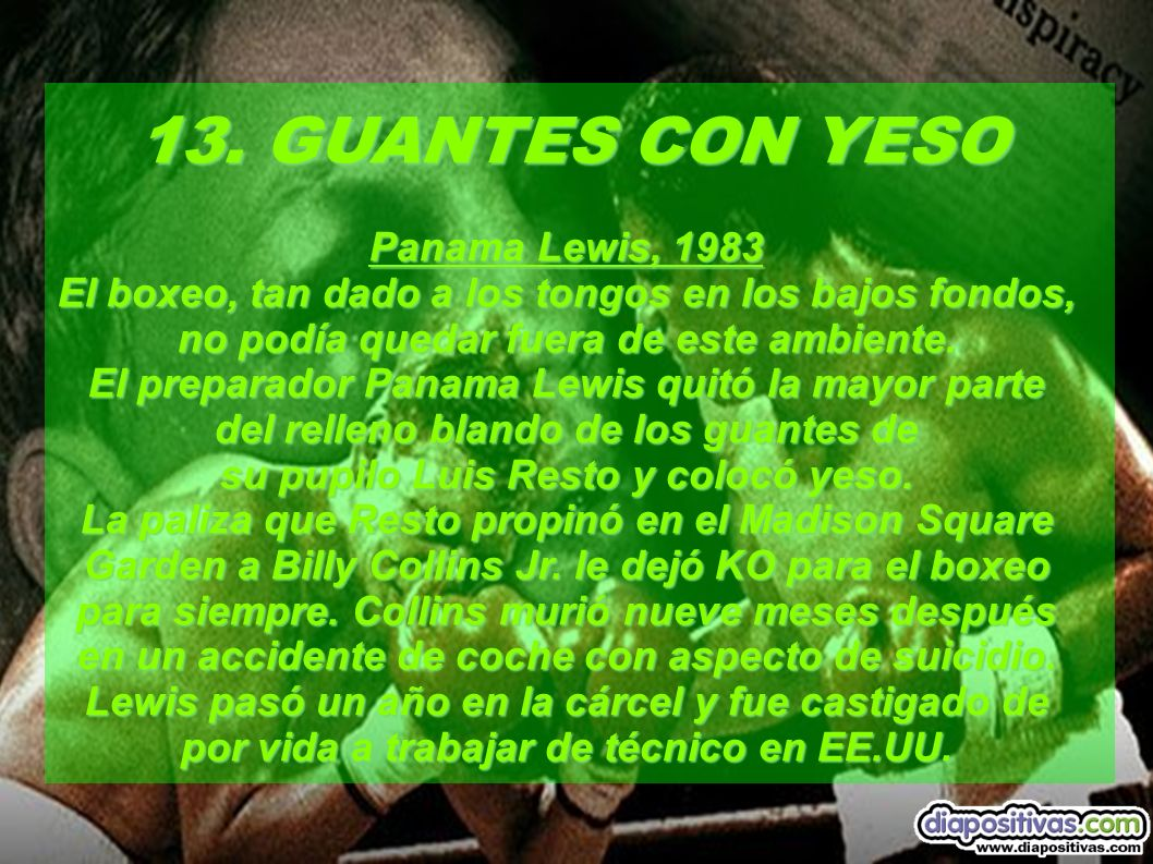 13. GUANTES CON YESO Panama Lewis, 1983