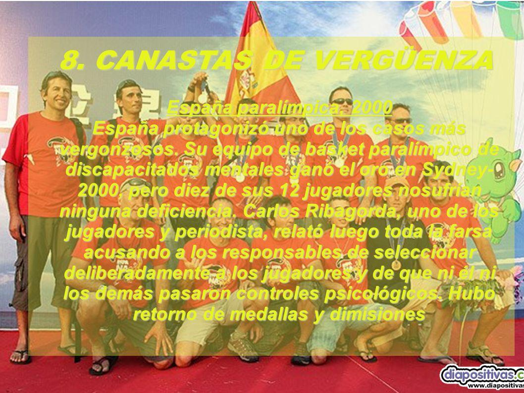 8. CANASTAS DE VERGÜENZA España paralímpica, 2000