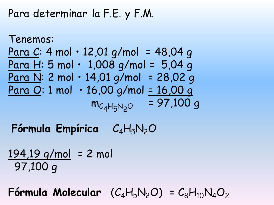 Para determinar la F.E. y F.M.