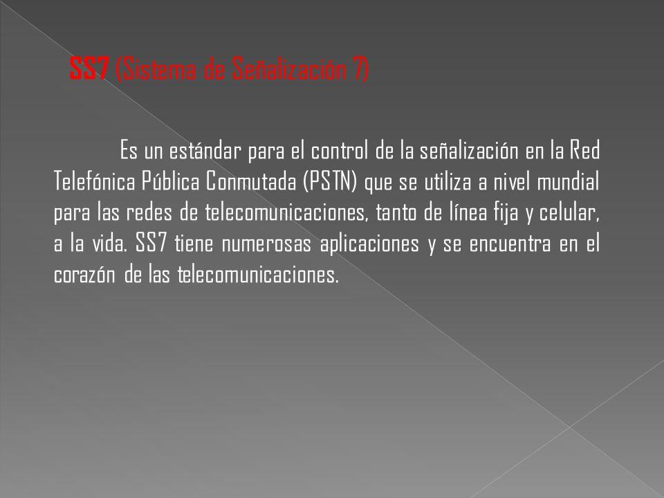SS7 (Sistema de Señalización 7)