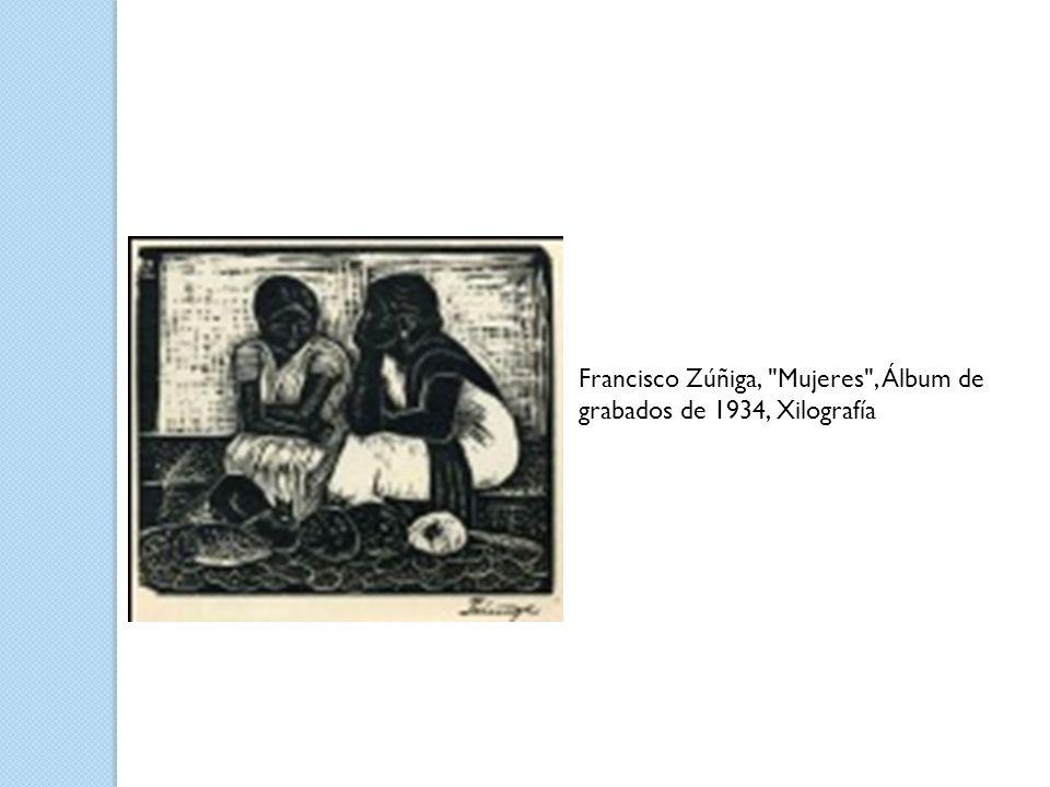 Francisco Zúñiga, Mujeres , Álbum de grabados de 1934, Xilografía