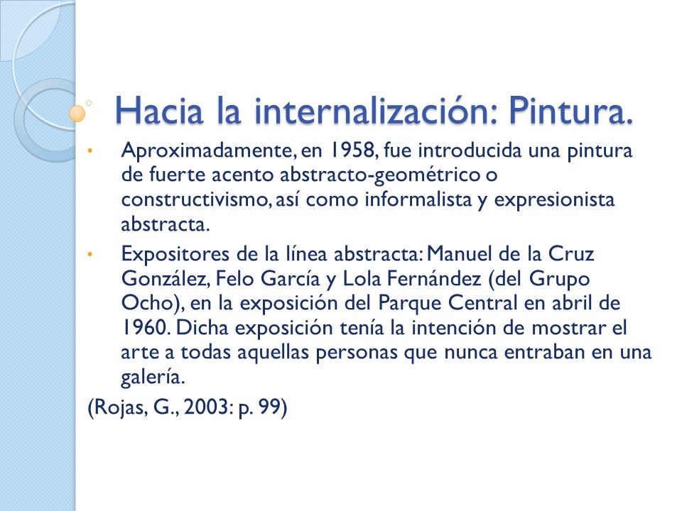 Hacia la internalización: Pintura.