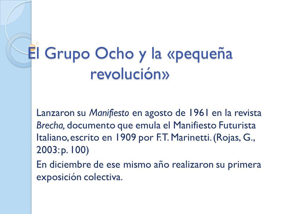 El Grupo Ocho y la «pequeña revolución»