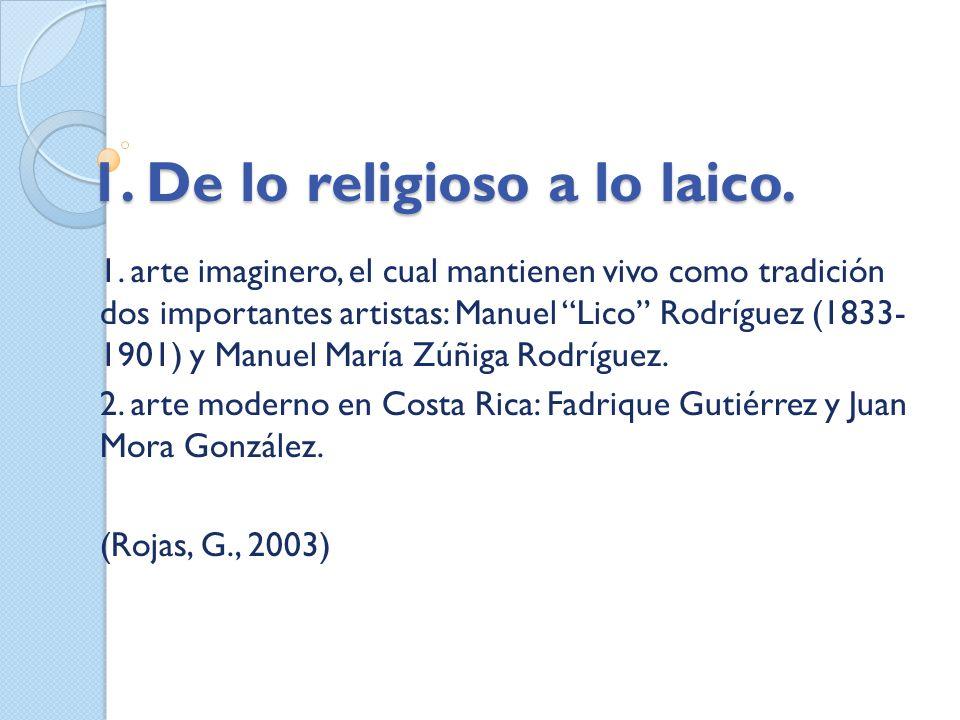 1. De lo religioso a lo laico.
