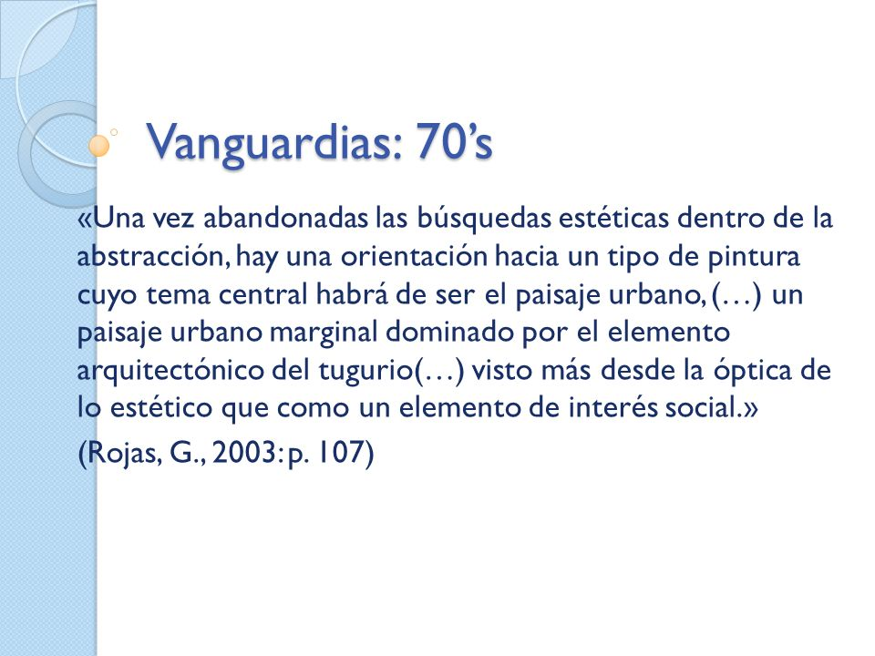 Vanguardias: 70's