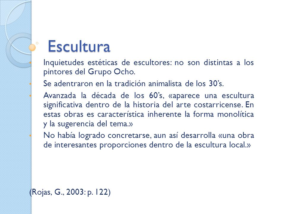 Escultura Inquietudes estéticas de escultores: no son distintas a los pintores del Grupo Ocho.