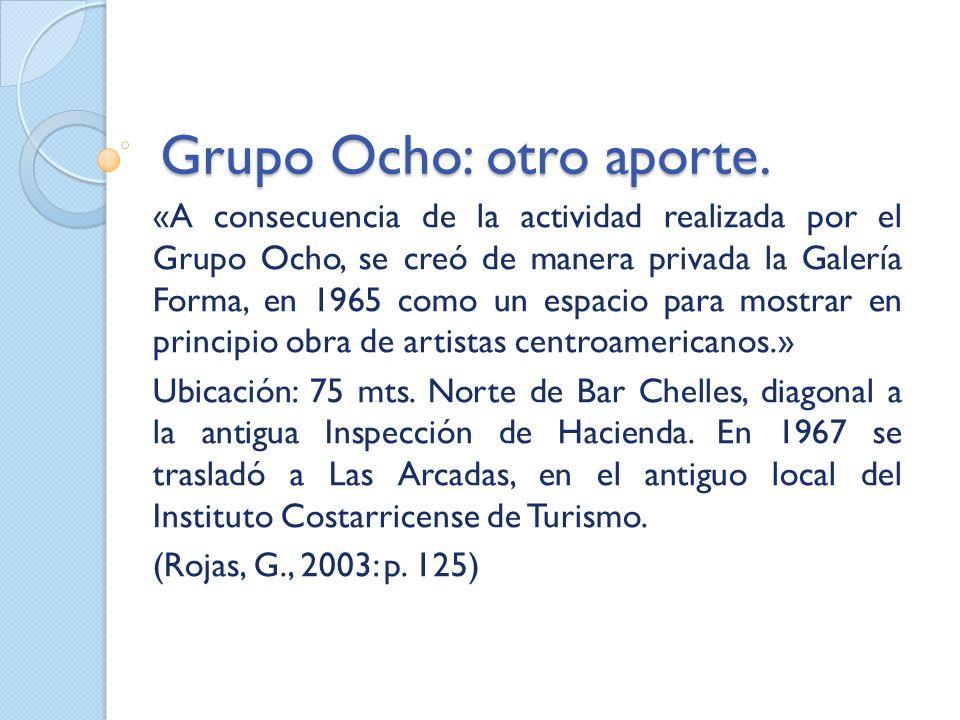 Grupo Ocho: otro aporte.