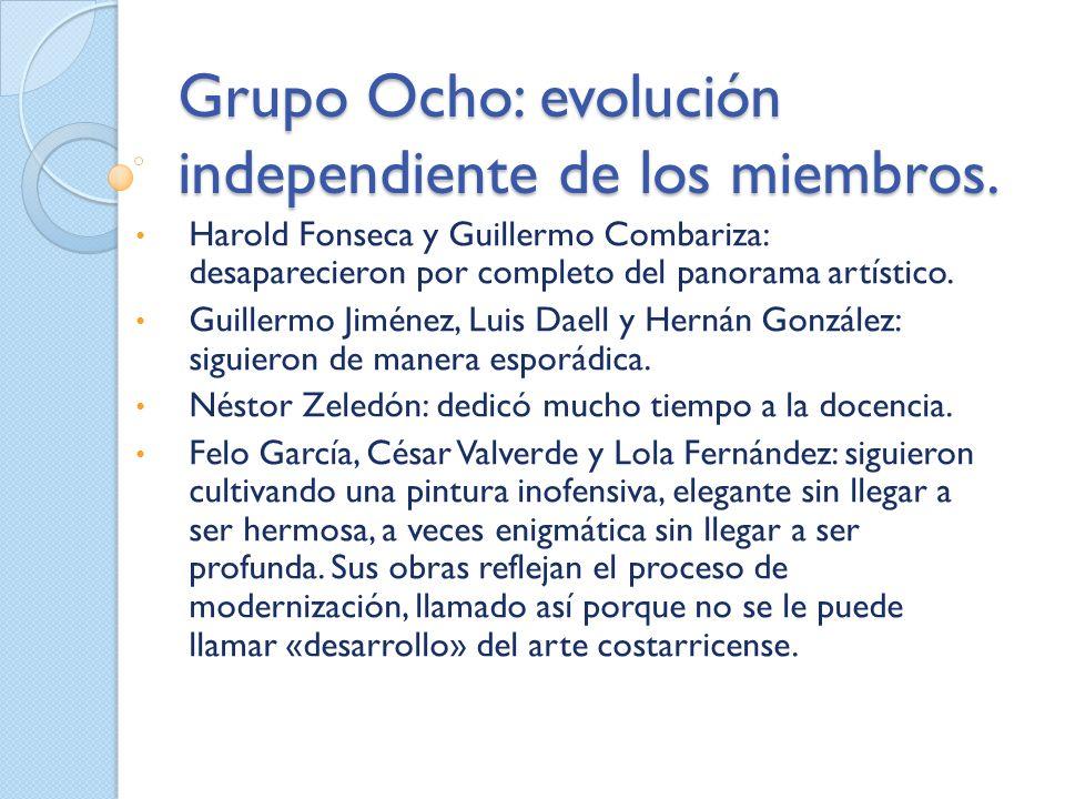 Grupo Ocho: evolución independiente de los miembros.