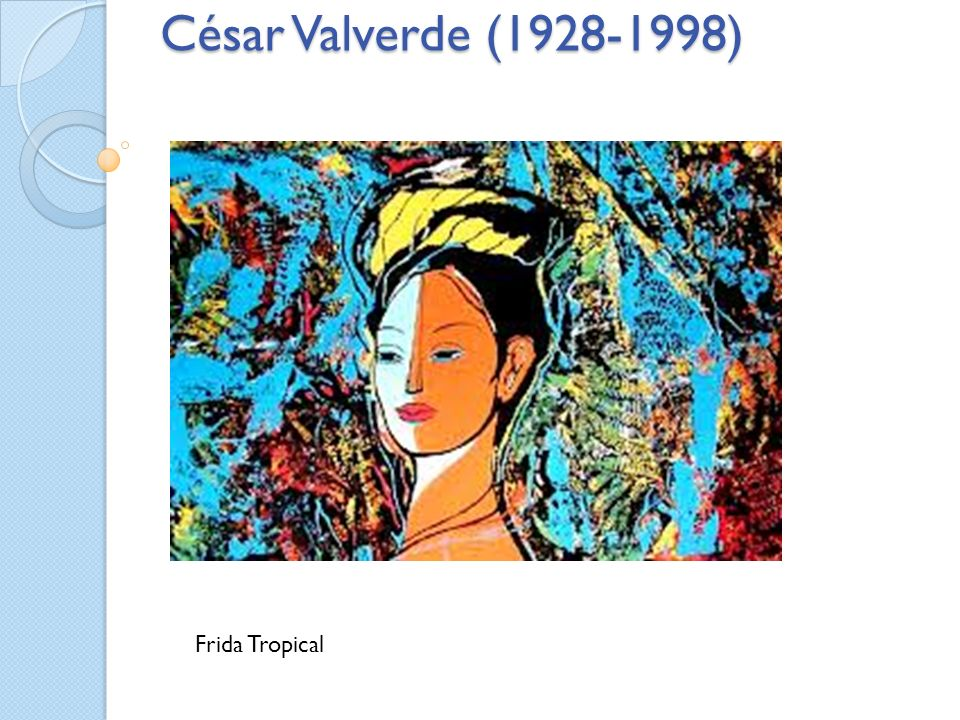 César Valverde (1928-1998) Frida Tropical
