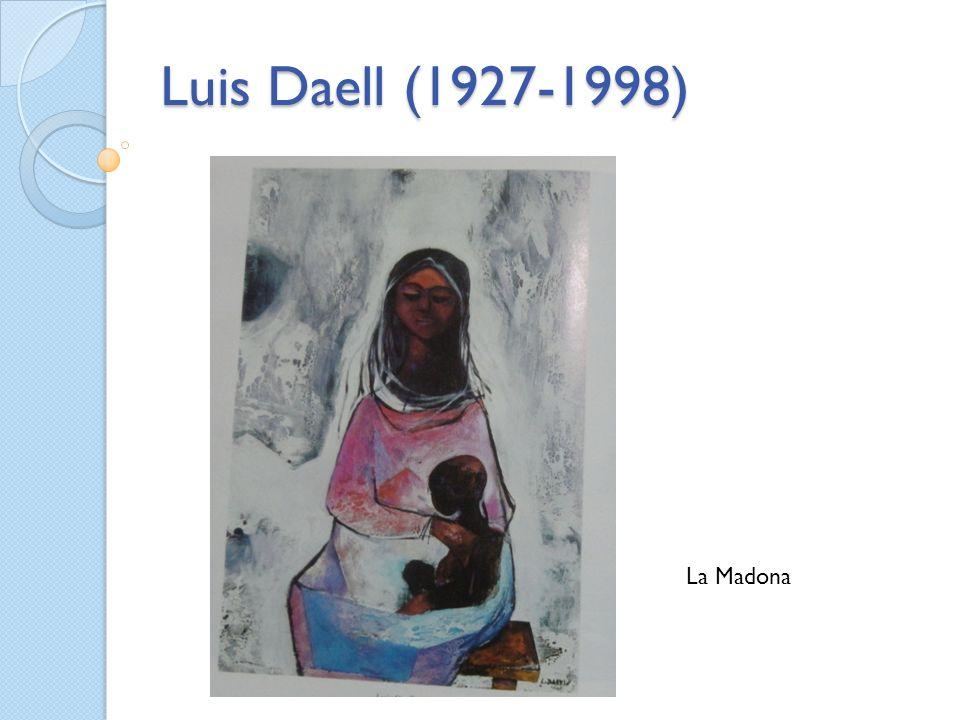 Luis Daell (1927-1998) La Madona