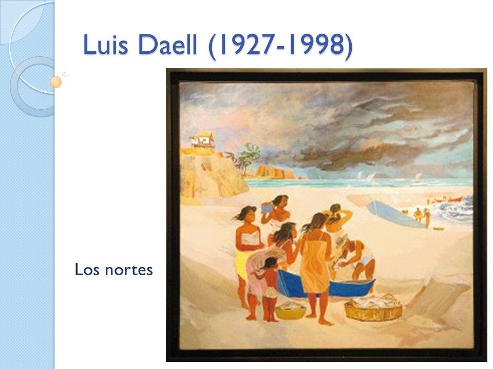 Luis Daell (1927-1998) Los nortes