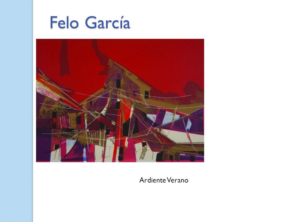 Felo García Ardiente Verano