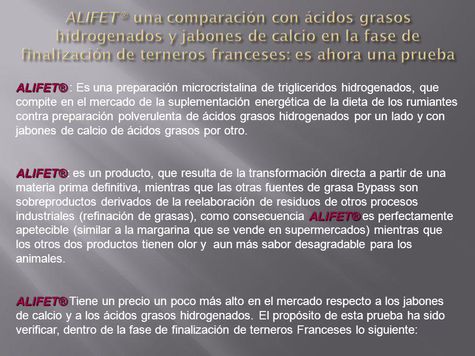 ALIFET® una comparación con ácidos grasos hidrogenados y jabones de calcio en la fase de finalización de terneros franceses: es ahora una prueba