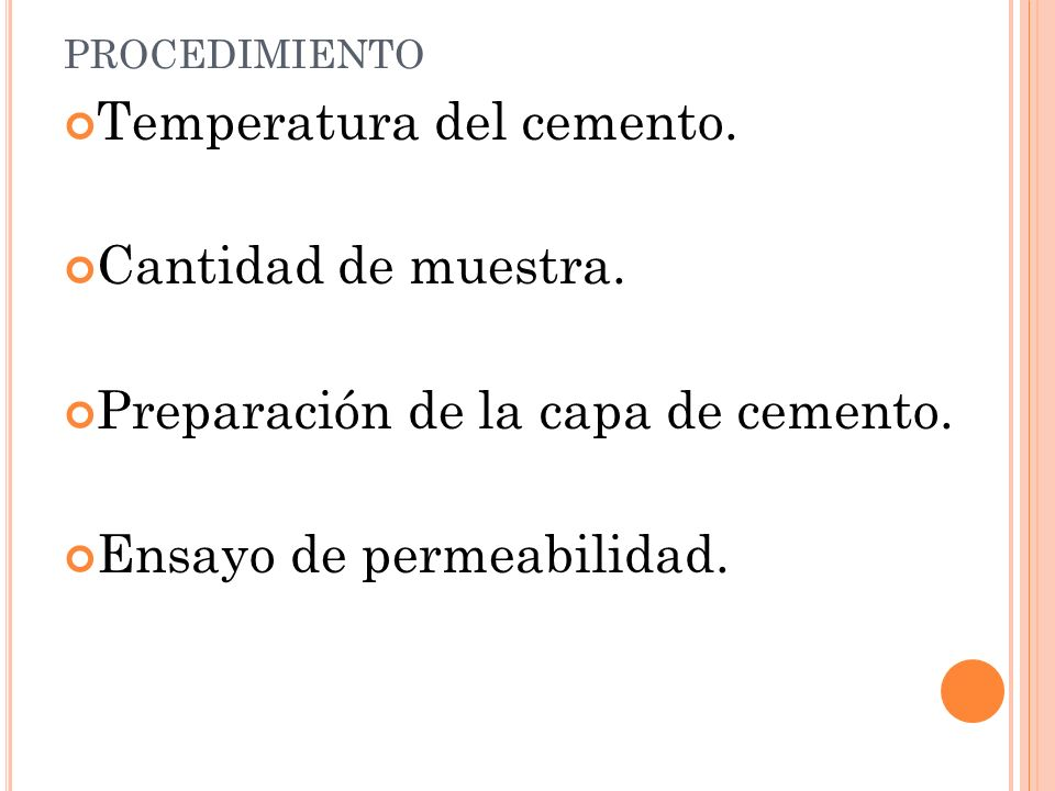 Temperatura del cemento. Cantidad de muestra.