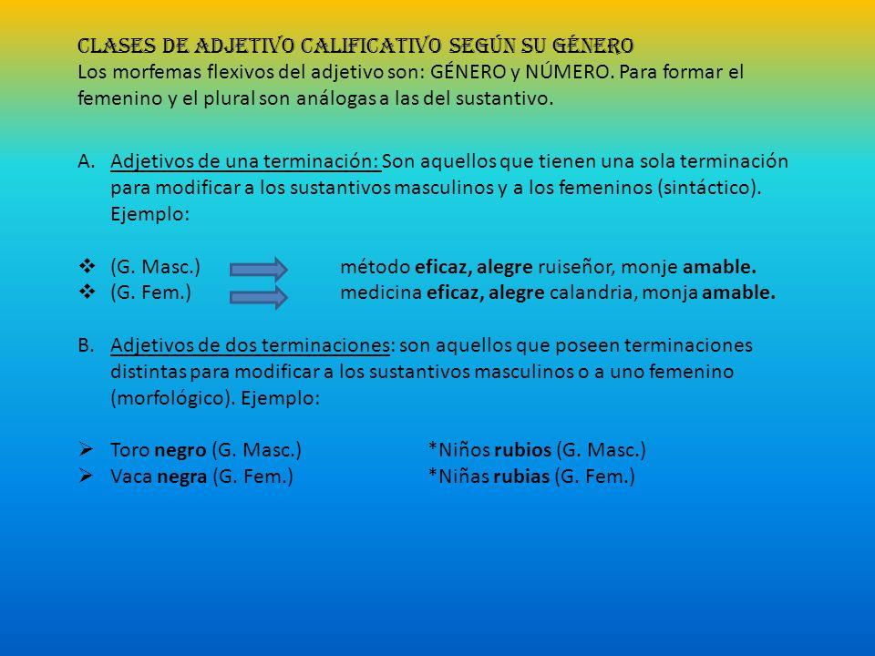 CLASES DE ADJETIVO CALIFICATIVO SEGÚN SU GÉNERO