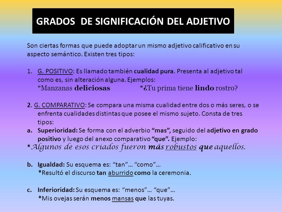GRADOS DE SIGNIFICACIÓN DEL ADJETIVO