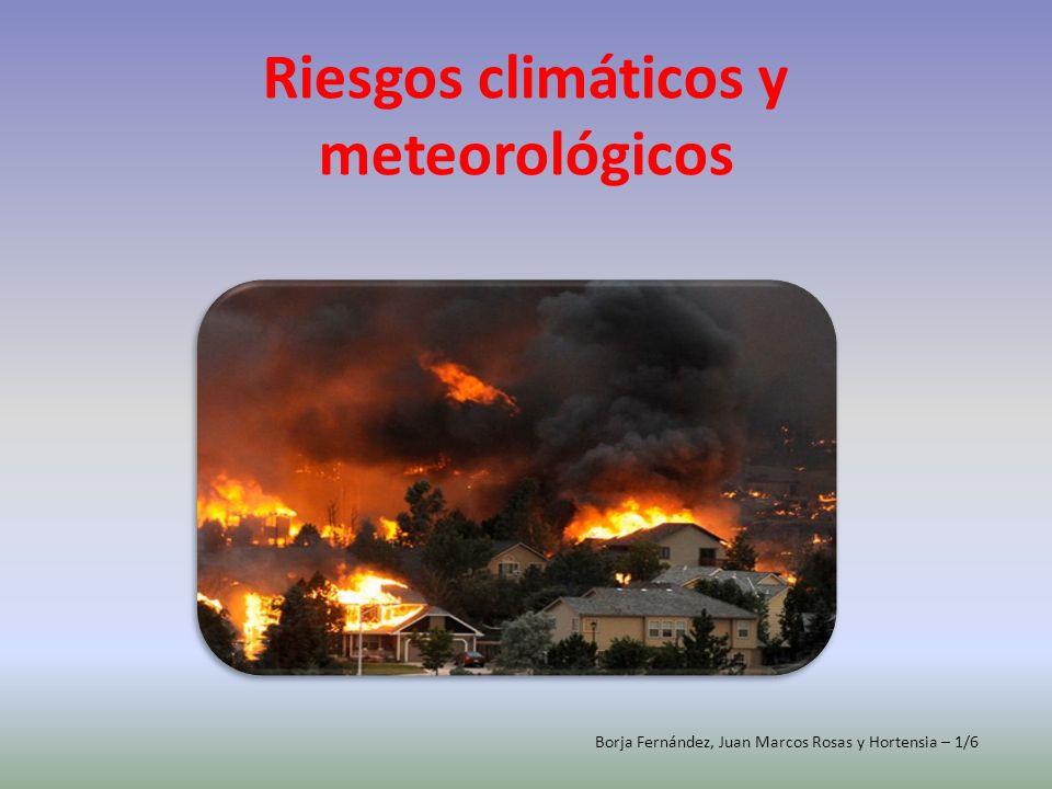 Riesgos climáticos y meteorológicos