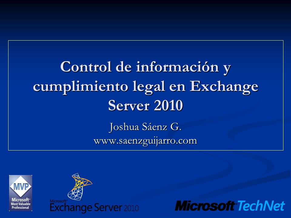 Control de información y cumplimiento legal en Exchange Server 2010