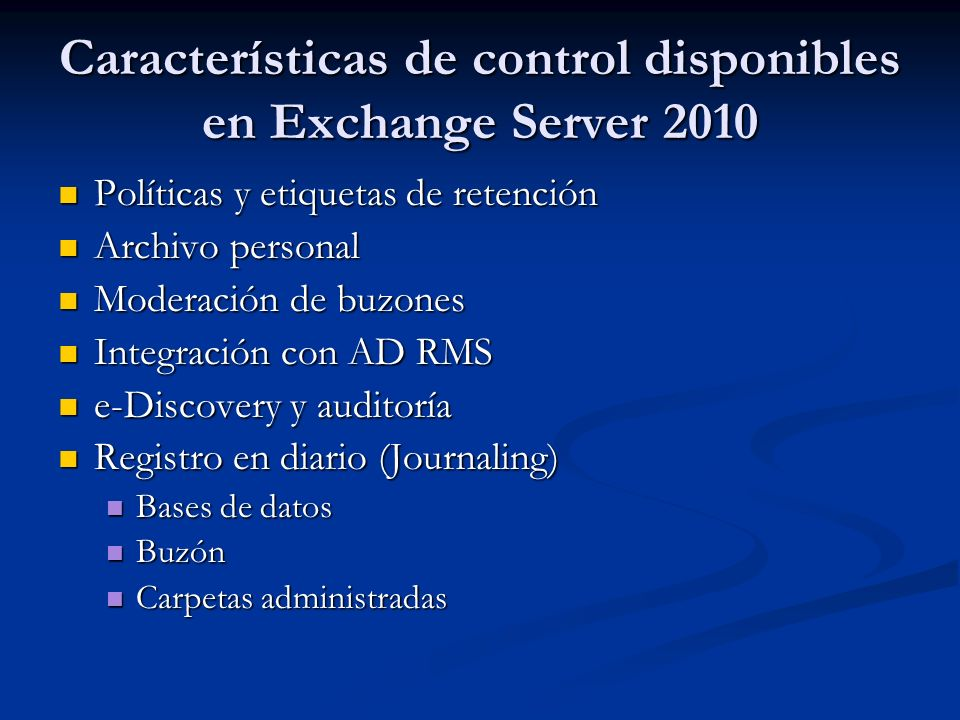 Características de control disponibles en Exchange Server 2010