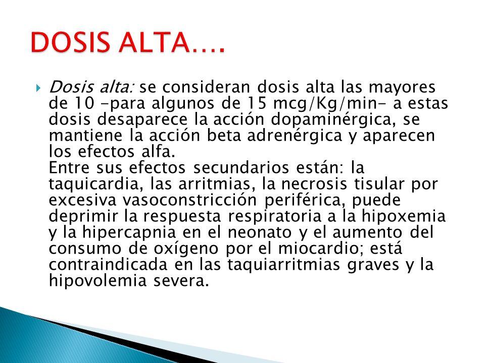 DOSIS ALTA….
