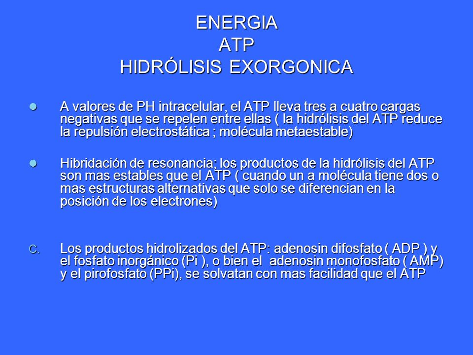 ENERGIA ATP HIDRÓLISIS EXORGONICA