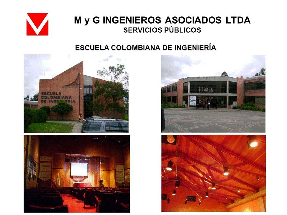 M y G INGENIEROS ASOCIADOS LTDA ESCUELA COLOMBIANA DE INGENIERÍA