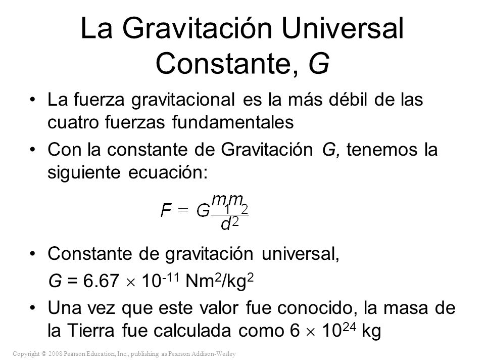 La Gravitación Universal Constante, G