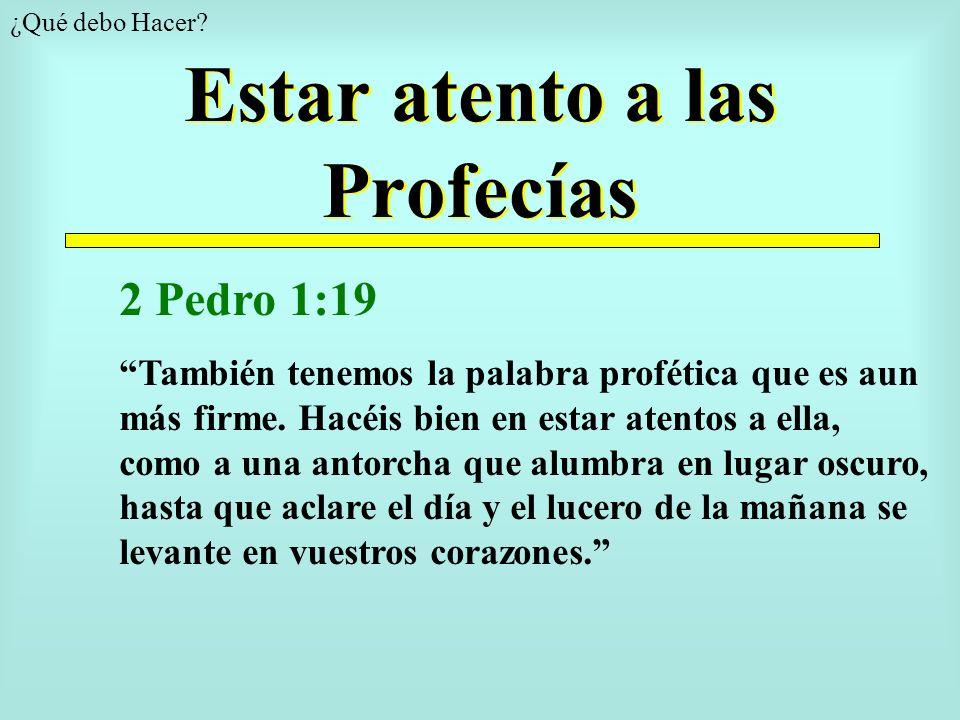 Estar atento a las Profecías