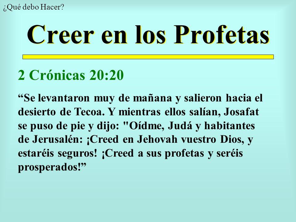 Creer en los Profetas 2 Crónicas 20:20