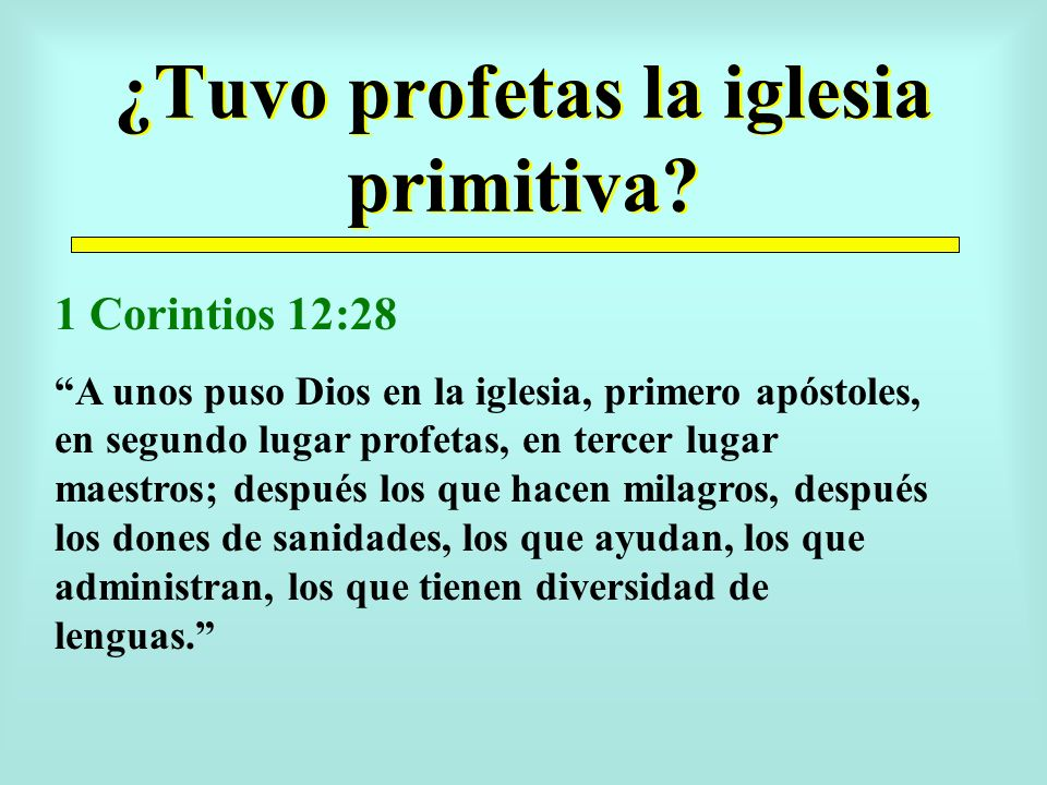 ¿Tuvo profetas la iglesia primitiva
