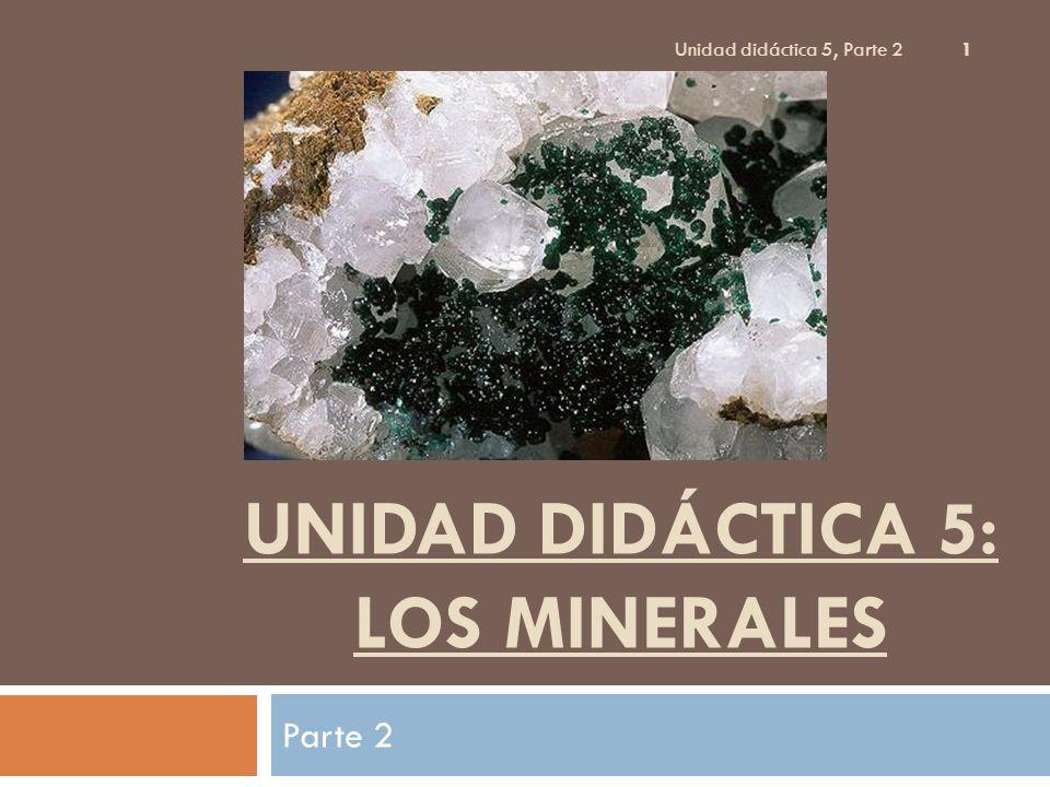 Unidad didáctica 5: los minerales