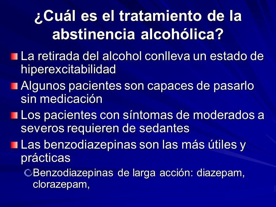 ¿Cuál es el tratamiento de la abstinencia alcohólica