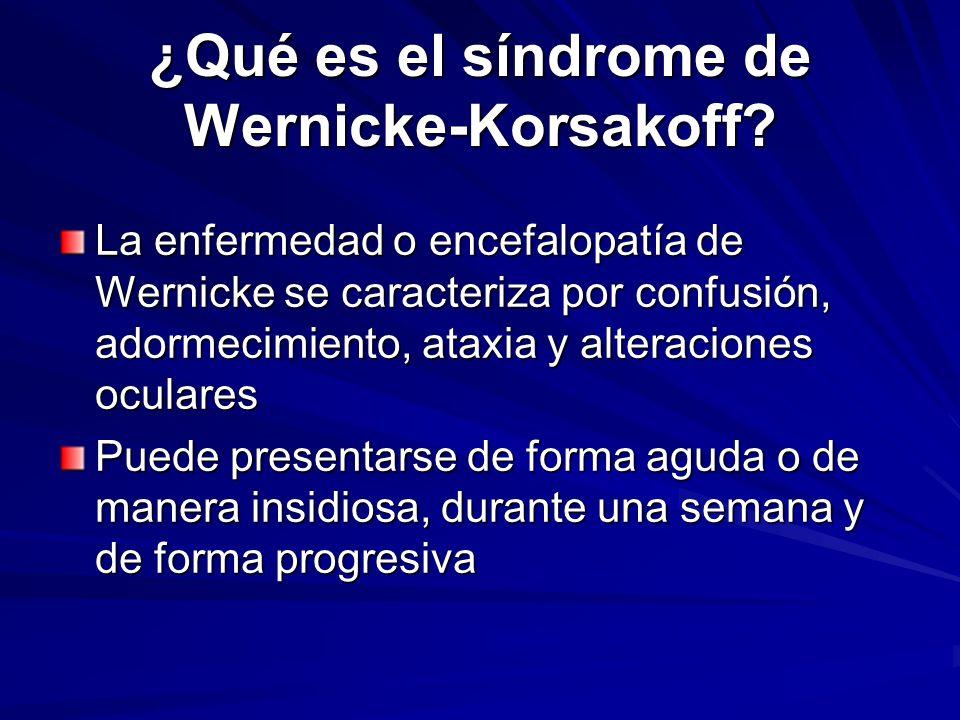 ¿Qué es el síndrome de Wernicke-Korsakoff