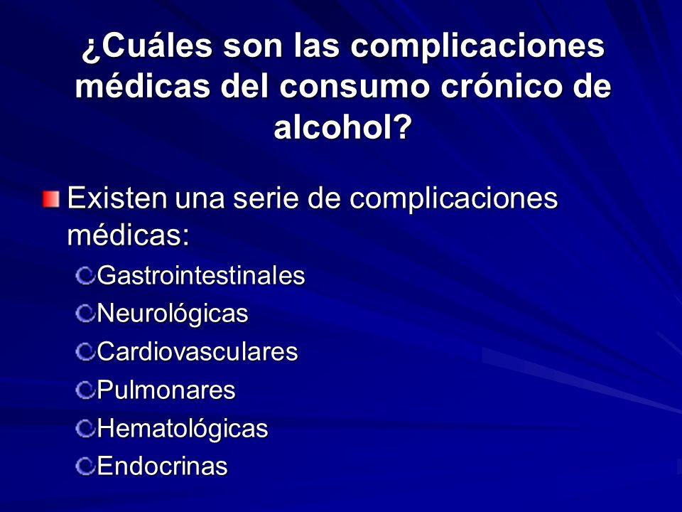 ¿Cuáles son las complicaciones médicas del consumo crónico de alcohol